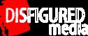 Disfigured Media Network